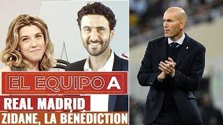 VIDEO: El Equipo A - Episode 7 : Zidane, la bénédiction du Real Madrid