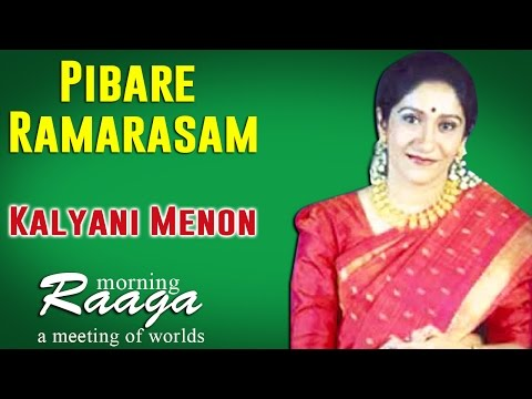 Pibare Ramarasam | Kalyani Menon | Morning Raga - A Meeting of Worlds