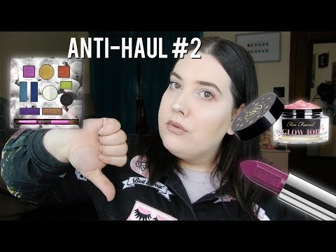 ANTI HAUL #2| Too Faced, Urban Decay, Kylie & Kat Von D