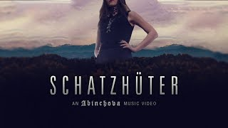 ABINCHOVA - Schatzhüter (Official Video)
