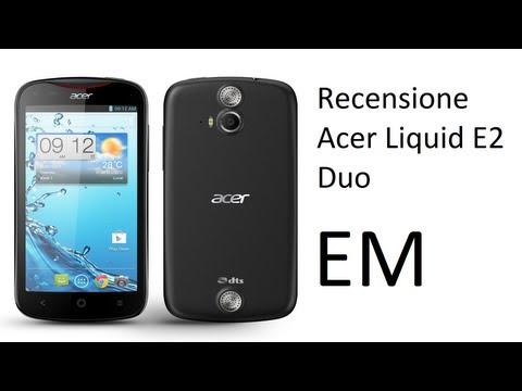 Acer Liquid E2 Duo recensione ITA da EsperienzaMobile