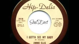 Jimmie Ellis - I Gotta See My Baby