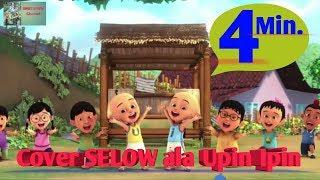 Cover Lagu Selow Ala Upin Ipin