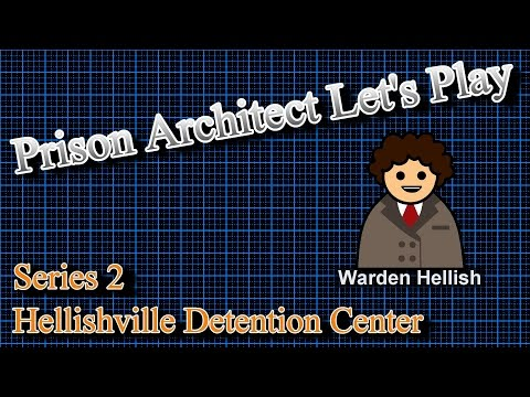 Prison Architect Let's Play S2 E4 - We Are Getting There Now With Stuff