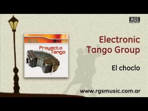 Electronic Tango Group - El choclo