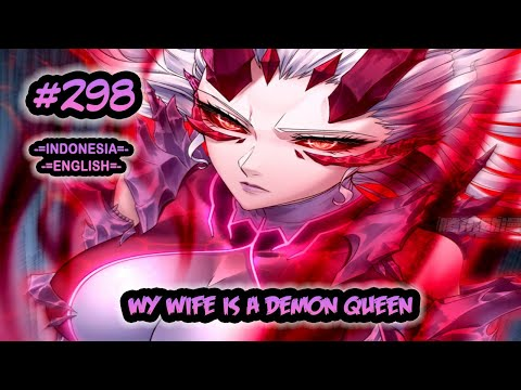 My Wife is a Demon Queen ch 298 [Indonesia - English]