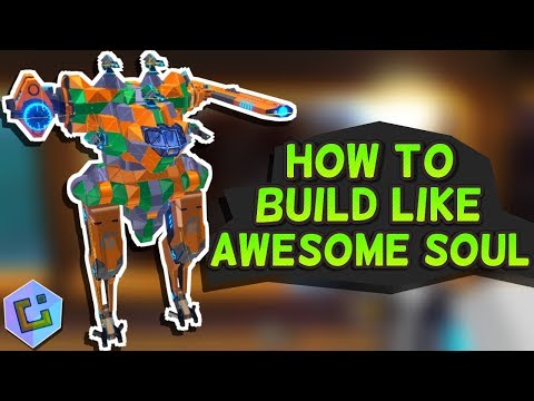 Robocraft - How to build like Awesome Soul