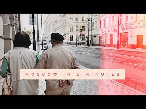 moscow in 2 minutes