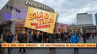 BIBI & TINA 2 - Voll Verhext! | Premiere im Zoo Palast Berlin