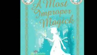 A Most Improper Magick book trailer
