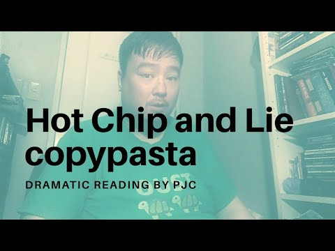 Copypasta Read Aloud Hot Chip And Lie Youtube The most common copypasta material is ceramic. youtube