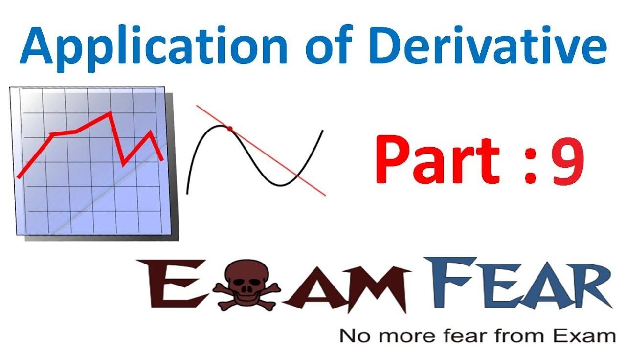 Example Increasing, Decreasing (Part - 9) - Application of