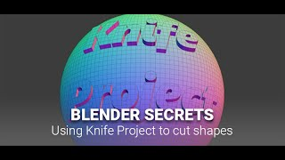 Daily Blender Secrets - How to use the Knife Project tool