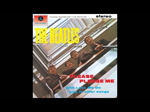 The Beatles - Please Please Me Songs Ranked Worst To Best