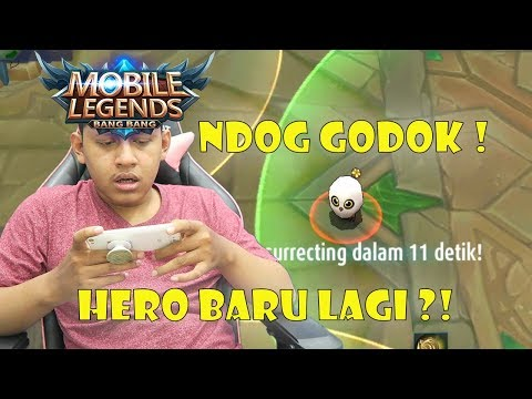 HERO BARU NDOG GODOK ! - Mobile Legends Indonesia