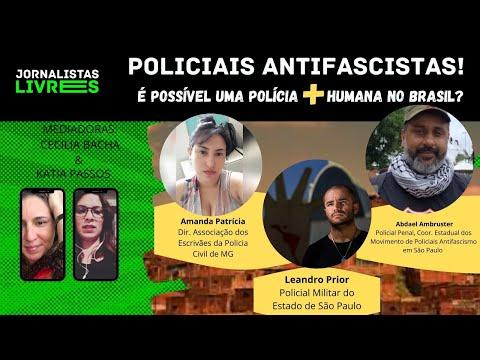 """POLICIAIS ANTIFAS. CRESCE O """"BOLSONARISMO"""" ENTRE OS POLICIAIS BRASILEIROS?"""