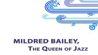 Watch Mildred Bailey My Melancholy Baby video