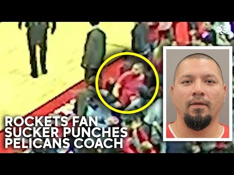 Michael Berry - Banned For Life: Video Show Rockets Fan Sucker Punching Pelicans Coach