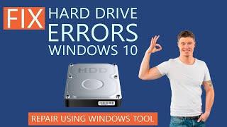 Fix Hard Drive Errors in Windows 10   Repair using Windows Tool