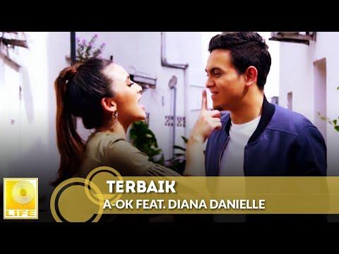A-OK feat. Diana Danielle - Terbaik (Official Music Video)