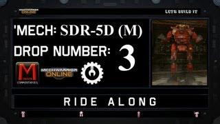 MWO Ride Along: SDR-5D (M) Drop 3