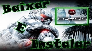 Como Baixar e Instalar Crysis Warhead (torrent)