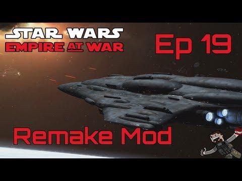 Star Wars Empire At War (Remake Mod) Rebel Alliance - Ep 19