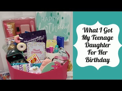 TEENAGE GIRL GIFT IDEAS 2019 | What I got my daughter for her 17th birthday