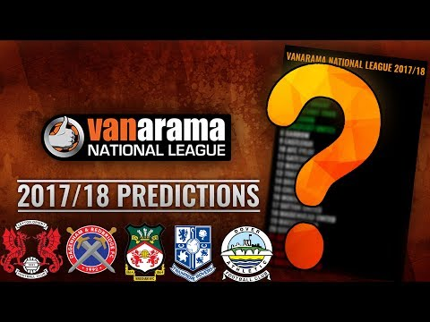 Vanarama National League 2017/18 Predictions