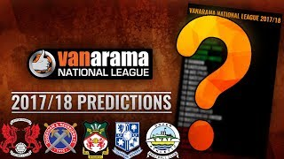 Vanarama National League 2017/18 Predictions