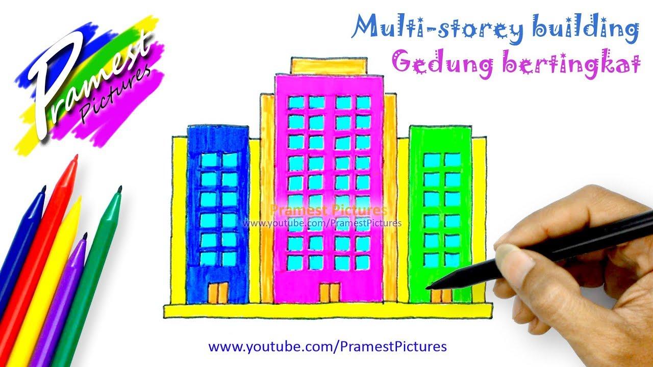 Gedung Bertingkat Belajar Menggambar Dan Mewarnai Gambar Untuk Anak Anak Youtube