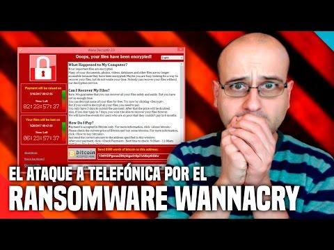 El ataque a Telefónica por el ransomware WannaCry - (Salseo) - La red de Mario
