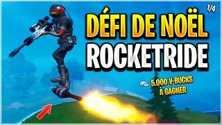 🎄 DÉFI DE NOEL 5000 VBUCKS : FAIRE TOP1 ROCKET RIDE SUR FORTNITE - WEEK-END 1/4