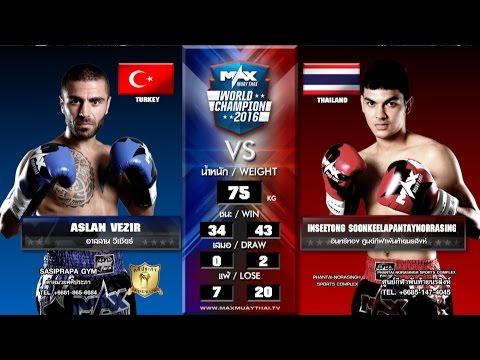 (TURKEY VS THAILAND) Max Muay Thai WORLD FIGHT 2016 (20 MAR 16) Match 1 ASLAN  VS INSEETONG