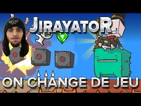 JirayatoR : On change de jeu