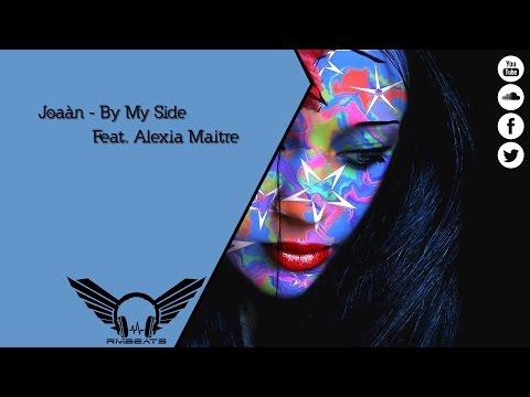 Joàan - By my side (Feat. Alexia Maitre)