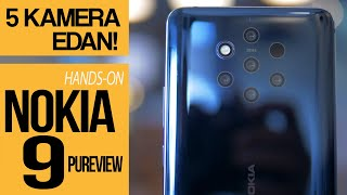 Nokia 9 Pureview Hands On Review Indonesia