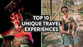 10 Unique Travel Experiences Around The World  ✈