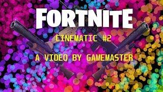 Gamemaster227 fortnite cinematic #2