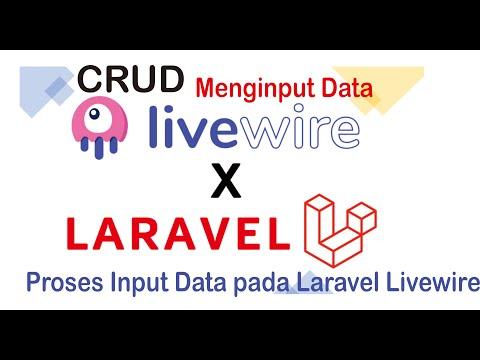 Crud Livewire Laravel-menginput Data Dengan Component Livewire Part 3