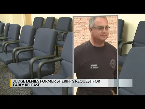 Judge rejects ex-county sheriff's request for a shortened sentence