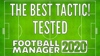 Football Manager 2020: The Best Tactic for FM20 - Tested and Link!