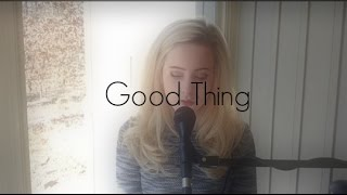 Good Thing - Sam Smith cover