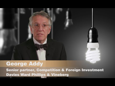 George Addy: Senior partner, Competition & Foreign Investment - Davies Ward Phillips & Vineberg