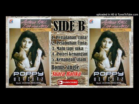 ALBUM POPPY MERCURY ANTARA KAU DIA DAN AKU SIDE B (1993)