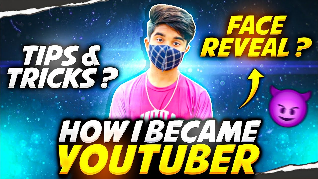 How I Became A Youtuber? || Face Reveal?? || FireEyes Gaming (Storytime)