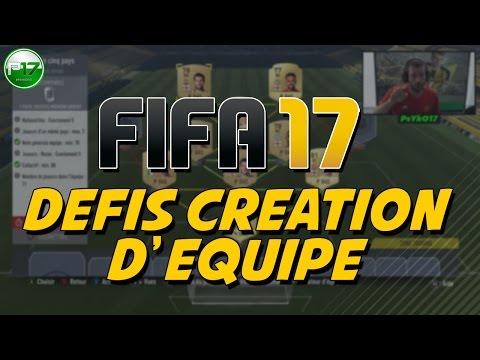 FIFA17 - DÉFIS CRÉATION D'ÉQUIPE