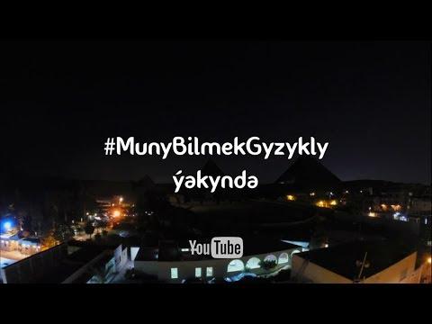 Muny Bilmek Gyzykly (ýakynda) – Penjire