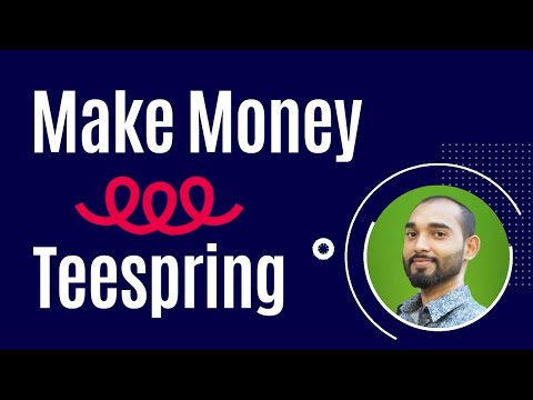 How to Make Money Online by Selling Tshirts - Teespring Tutorial for Beginners thumbnail