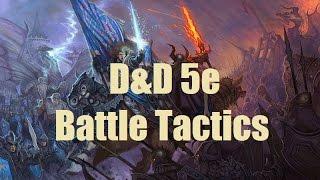 D&D 5e Battle Tactics